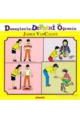 Deneylerle Depremi Öğrenin-Janice Vancleave