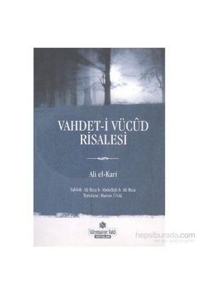 Vahdeti Vücut Risalesi - Ali el-Kari