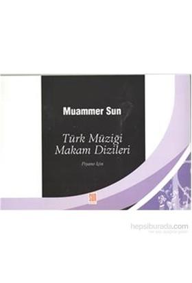 Türk Müziği Makam Dizileri - Muammer Sun
