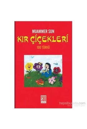Kır Çiçekleri 100 Türkü-Muammer Sun