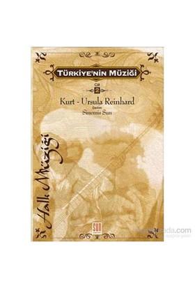 Türkiyenin Müziği Cilt 2-Kurt - Ursula Reinhard