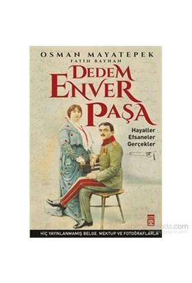 Dedem Enver Paşa - Osman Mayatepek
