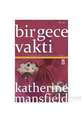 Bir Gece Vakti-Katherine Mansfield