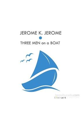 Three Men On A Boat-Jerome K. Jerome