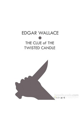 The Clue Of The Twisted Candle-Edgar Wallace