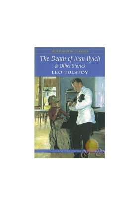 Thedeath Of Ivan Ilyıch & O Ther Stories-Lev Nikolayeviç Tolstoy