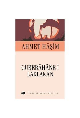 Gurebâhâne-İ Laklakân (Cep Boy)-Ahmet Haşim