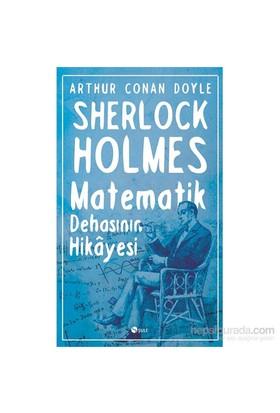 Matematik Dehasinin Hikayesi-Sir Arthur Conan Doyle