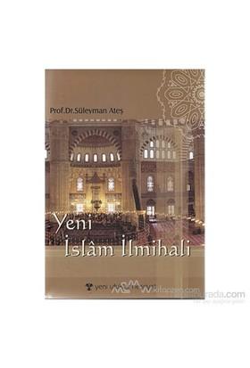 Yeni İslam İlmihali (Ciltli)-Süleyman Ateş