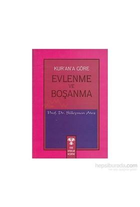 Kur''An''A Göre Evlenme Ve Boşanma-Süleyman Ateş