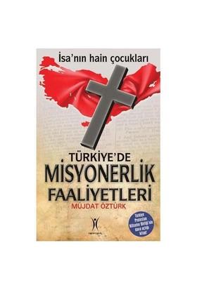 Türkiye'De Misyonerlik Faaliyetleri-Müjdat Öztürk