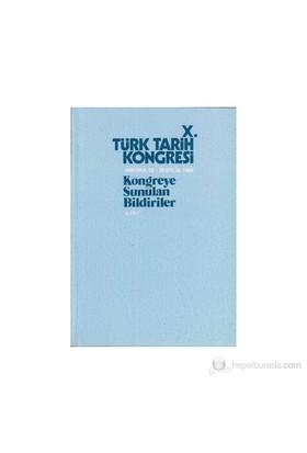 10. Türk Tarih Kongresi - 2. Cilt-Kolektif