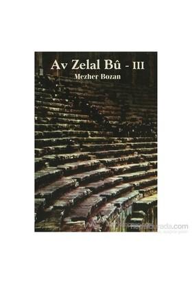 Av Zelal Bu - 3-Mezher Bozan