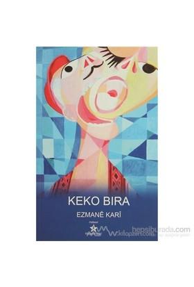 Keko Bıra-Mahmut Aydoğdu