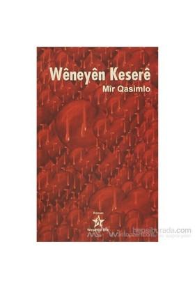 Weneyen Kesere-Mir Qasimlo