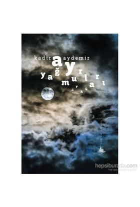 Ay Yağmurları-Kadir Aydemir