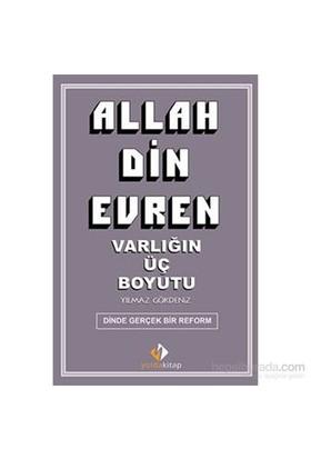 Allah Din Evren-Yılmaz Gökdeniz