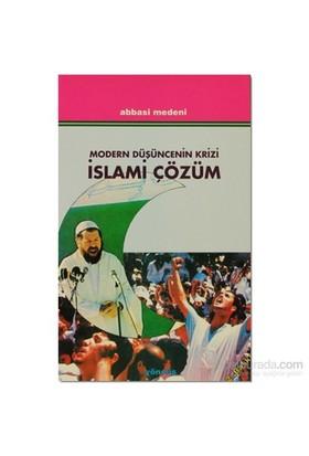 Modern Düşüncenin Krizi İslami Çözüm-Abbasi Medeni