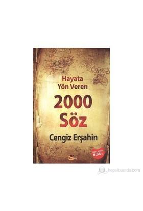 Hayata Yön Veren 2000 Söz-Cengiz Erşahin