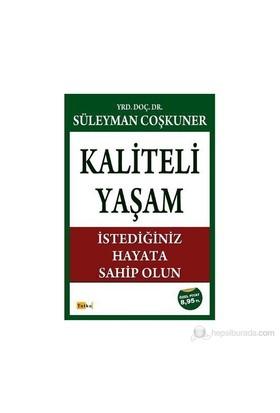 Kaliteli Yaşam-Süleyman Coşkuner