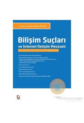 Bilişim Suçları ve İnternet İletişim Mevzuatı - 6518, 6526, 6527, 6552 ve 6572 sayılı Yasa Değişikli