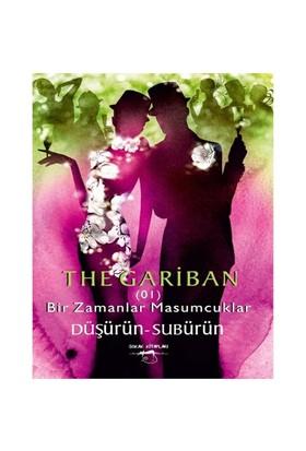 The Gariban: Bir Zamanlar Masumcuklar-Düşürün - Subürün