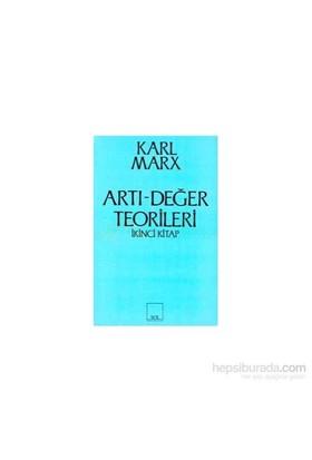 Artı-Değer Teorileri 2. Kitap-Karl Marx