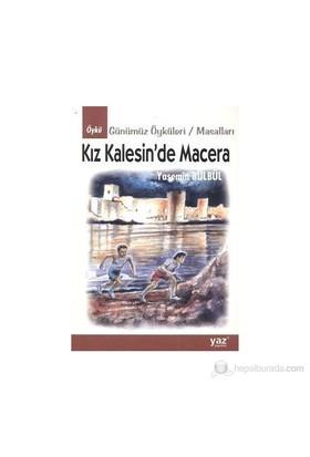 Kız Kalesin'De Macera-Yasemin Bülbül