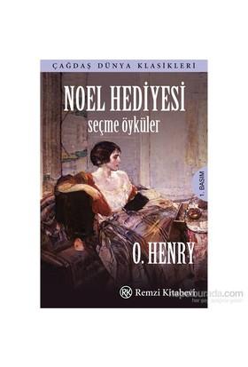 Noel Hediyesi - Seçme Öyküler-O. Henry