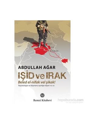 Işid Ve Irak - Abdullah Ağar