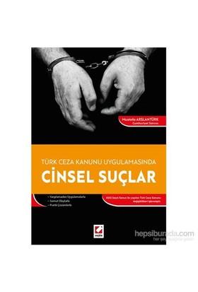 Cinsel Suçlar - (Türk Ceza Kanunu Uygulamasında)