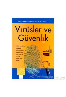 Virüsler Ve Güvenlik Bilgisayar Güvenliği İçin Temel Kaynak