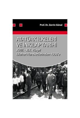 Atatürk İlkeleri Ve İnkilap Tarihi XvIII. - XIx. Yüzyıl Islahat Haraketlerinden 1938'E