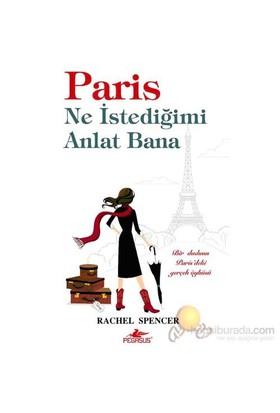 Paris Ne İstediğimi Anlat Bana-Rachel Spencer