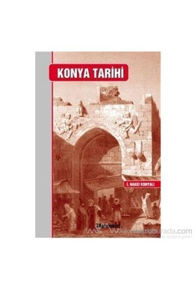 Konya Tarihi (Ciltli)-İbrahim Hakkı Konyalı