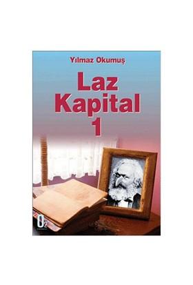Laz Kapital 1-Yılmaz Okumuş