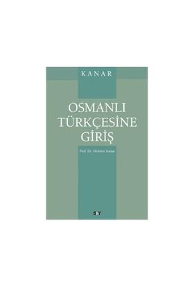Osmanlı Türkçesine Giriş-Mehmet Kanar
