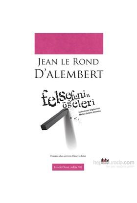 Felsefenin Öğeleri-Jean Le Rond D'Alembert