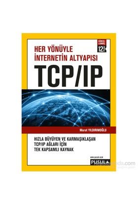 Her Yönüyle İnternetin Altyapısı Tcp/Ip - Murat Yıldırımoğlu