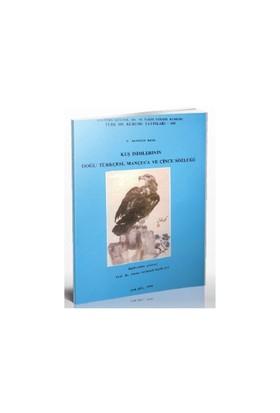 Kuş İsimlerinin Doğu Türkçesi, Mançuca Ve Çince Sözlüğü-E. Denison Ross