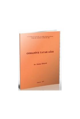 Osmaniye Tatar Ağzı-Fatma Özkan