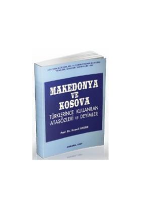 Makedonya Ve Kosova Türklerince Kullanılan Atasözleri Ve Deyimler-Hamdi Hasan