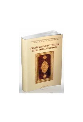 Türk Dil Kurumu Kütüphanesi Yazma Eserler Kataloğu