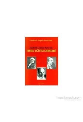 Marksist - Leninist Parti'Nintemel Eğitim Dersleri-Kolektif