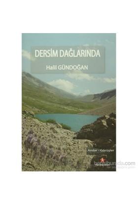Dersim Dağlarında-Halil Gündoğan