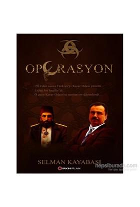 Operasyon - Selman Kayabaşı