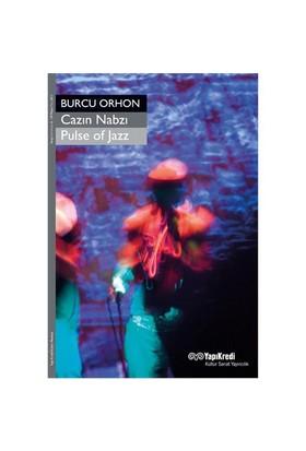 Cazın Nabzı - Pulse of Jazz - Burcu Orhon