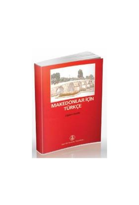 Makedonlar İçin Türkçe-Çiğdem Ülker
