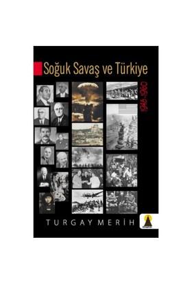 Soğuk Savaş Ve Türkiye