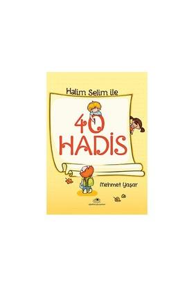 Halim Selim İle 40 Hadis-Mehmet Yaşar